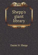 Shepp's Giant Library af Daniel B. Shepp