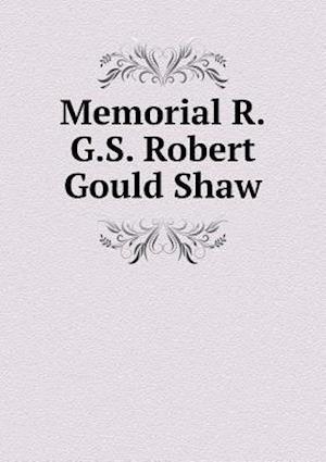 Memorial R.G.S. Robert Gould Shaw af Edwin M. Stanton