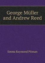 George Muller and Andrew Reed af Emma Raymond Pitman