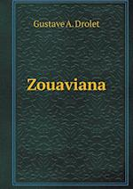 Zouaviana af Gustave A. Drolet