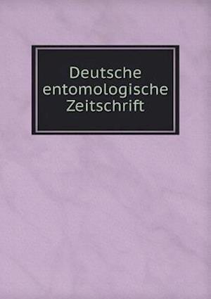 Deutsche Entomologische Zeitschrift af W. Horn, S. Schenkling, B. Lichtwardt