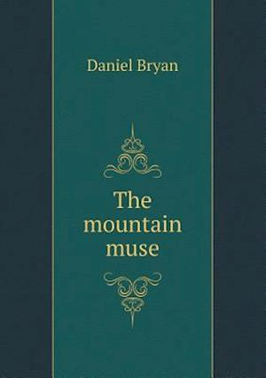 The Mountain Muse af Daniel Bryan