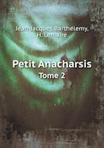 Petit Anacharsis Tome 2 af H. Lemaire, Jean-Jacques Barthelemy