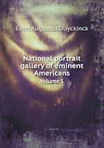 National Portrait Gallery of Eminent Americans Volume 1 af Evert Augustus Duyckinck