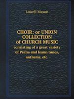 Choir af Lowell Mason