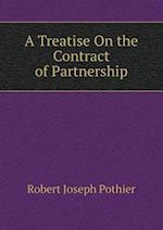 A Treatise on the Contract of Partnership af Robert Joseph Pothier