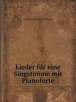 Lieder Fur Eine Singstimme Mit Pianoforte af Alexander Zemlinsky