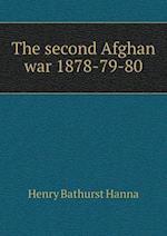 The Second Afghan War 1878-79-80 af Henry Bathurst Hanna