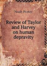 Review of Taylor and Harvey on Human Depravity af Noah Porter