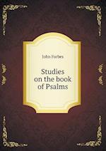Studies on the Book of Psalms af John Forbes