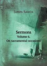 Sermons Volume 6. on Sacramental Occasions af Robert Robinson