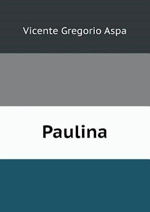 Paulina af Vicente Gregorio Aspa