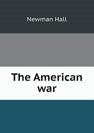 The American War af Newman Hall
