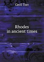 Rhodes in Ancient Times af Cecil Torr
