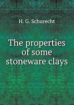 The Properties of Some Stoneware Clays af H. G. Schurecht