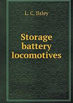 Storage Battery Locomotives af L. C. Ilsley