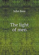 The Light of Men af John Bass