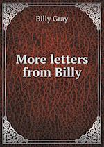 More Letters from Billy af Billy Gray