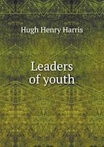 Leaders of Youth af Hugh Henry Harris