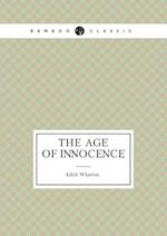 The Age of Innocence (the Popular Novel) af Edith Wharton