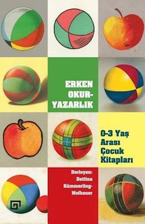 Bog, paperback Erken Okuryazarlik af Ed Bettina Kummerling-Meibauer