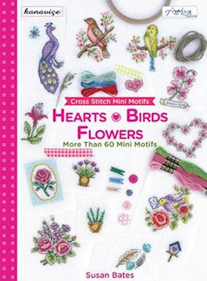 Cross Stitch Mini Motifs Hearts, Birds and Flowers af Susan Bates