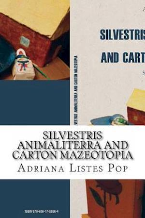 Bog, paperback Silvestris Animaliterra and Carton Mazeotopia af Adriana Dana Listes Pop
