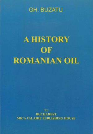 history of romanian oil vol. II af Gh. Buzatu