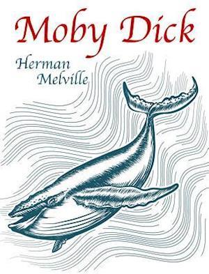 Moby Dick af Herman Melville