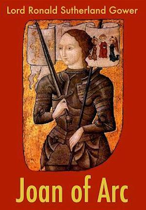 Joan of Arc af Lord Ronald Sutherland Gower