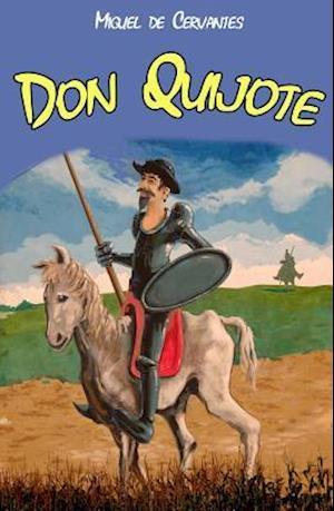 Don Quijote af Miguel De Cervantes