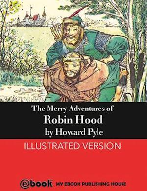 Merry Adventures of Robin Hood af Howard Pyle