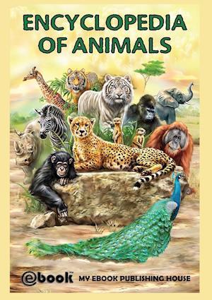 Bog, paperback Encyclopedia of Animals af Publishing House My Ebook