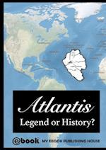 Atlantis - Legend or History?