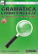 Gramatica Limbii Engleze - Teorie Si Exercitii (Nivel Incepator)