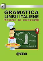Gramatica Limbii Italiene - Teorie Si Exercitii