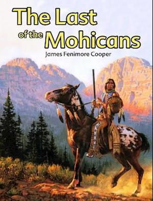 Last of the Mohicans af James Fenimore Cooper