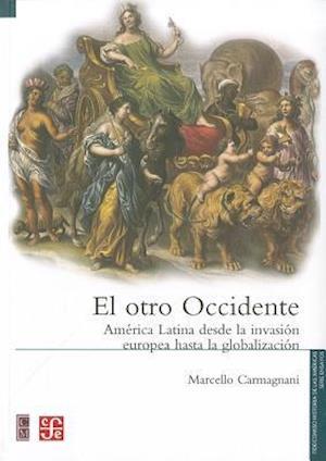 El Otro Occidente af Marcello Carmagnani