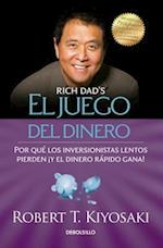 El Juego del Dinero = Rich Dad's Who Took My Money?