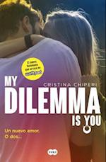 My Dilemma is You/ My Dilemma Is You af Cristina Chiperi
