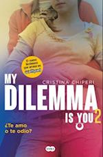 Mi Dilema is You/ My Dilemma is You af Cristina Chiperi