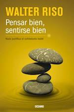Pensar bien, sentirse bien / Think Good, Feel Good af Walter Riso