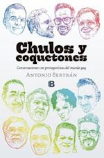 Chulos y coquetones / Cool and Coquettish