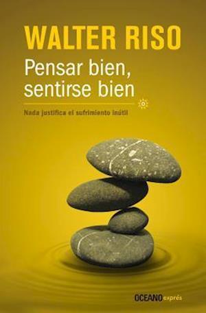 Bog, paperback Pensar Bien, Sentirse Bien af Walter Riso