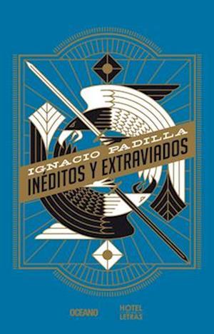 Bog, paperback Ineditos y Extraviados af Ignacio Padilla