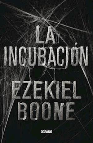 Bog, paperback La Incubacion af Ezekiel Boone