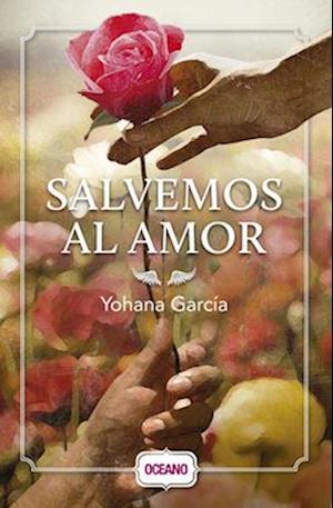 Salvemos al amor / Save Love af Yohana Garcia
