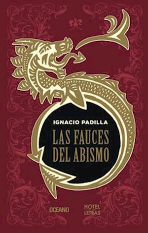Las Fauces del Abismo af Ignacio Padilla