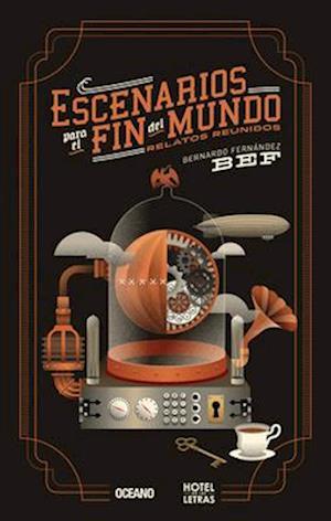 Escenarios para el fin del mundo af Bernardo Fernandez