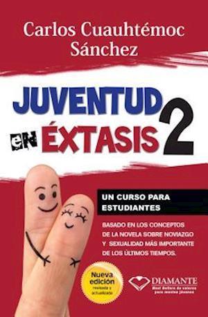 Juventud En Extasis 2 af Carlos C. Sanchez